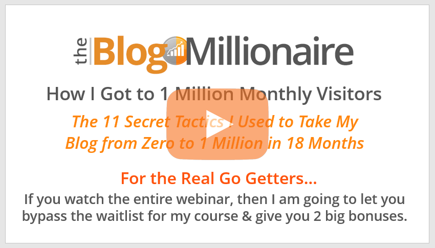 Watch The Blog Millionaire's Webinar Right Now